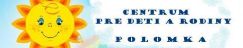 Centrum pre deti a rodiny Polomka